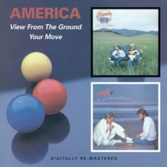 America - View From The Ground/Your Move