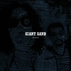 Giant Sand - Black Out (25Th Anniversary Edition