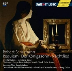 Schumann - Music For Choir And Orchestra
