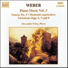 Weber, Carl Maria Von - Piano Music Vol 3