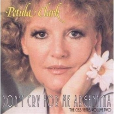 Petula Clark - Dont Cry For Me Argentina Cbs Year