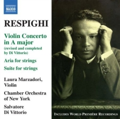 Respighi - Violin Concerto In A Major