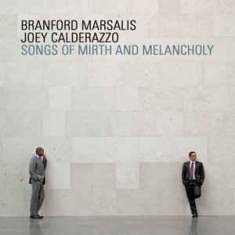 Marsalis Brandon & Calderazzo Joey - Songs Of Mirth And Melancholy
