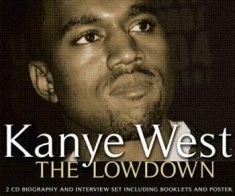 Kanye West - Lowdown The (Biography + Interview)