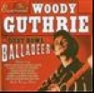 Guthrie Woody - Dust Bowl Ballads: The Essential