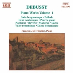 Debussy, Claude - Piano Works Vol 1