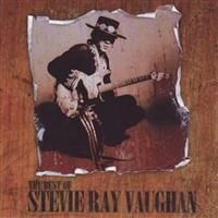 Vaughan Stevie Ray - Best Of