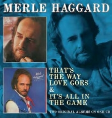 Haggard Merle - That's The Way Love Goes/It's All I