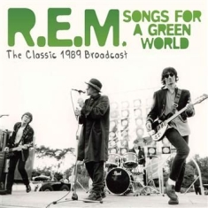 Rem - Songs For A Green World