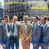 Owens Buck & His Buckaroos - Carnegie Hall Concert in the group Campaigns / Classic labels / Sundazed / Sundazed CD at Bengans Skivbutik AB (666473)