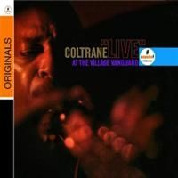 Coltrane John - Live At The Village Vanguard