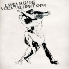 Marling Laura - A Creature I Don't Know [import]