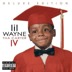 Lil Wayne - Tha Carter Iv - Explicit Deluxe