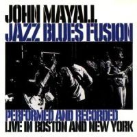 Mayall John - Jazz Blues Fusion