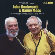 """Dankworth John; Moss Danny"" - About 42 Years Later"