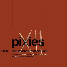 Pixies - Boston 9 Dec 2004 - The twelve final shows (2CD)