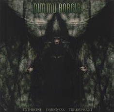 Dimmu Borgir - Enthrone Darkness Triumphant -