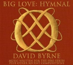 David Byrne - Big Love:Hymnal