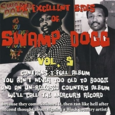 Swamp Dogg - Excellent Sides Of Vol. 5
