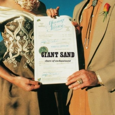 Giant Sand - Chore Of Enchantment (25Th Annivers
