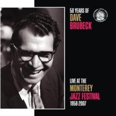 Brubeck Dave - 50 Years Of Live At Mjf 1958-2007