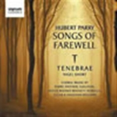 Parry, Hubert - Songs Of Farewell