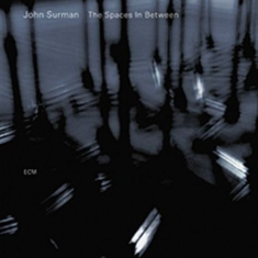 Surman, John - The Spaces In Between