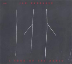 Garbarek, Jan - I Took Up The Runes