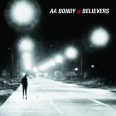Bondy A.A. - Belivers Album