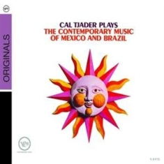 Tjader Cal - Plays The Music Of Mexico & Brazil