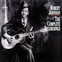 Robert Johnson - Complete Recordings,