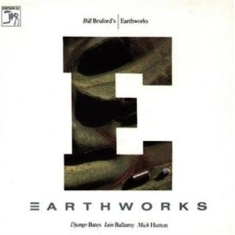 Bruford Bill & Earthworks - Earthworks