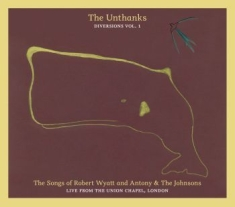 Unthanks - Diversions Vol. 1: The Songs Of Rob