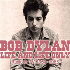 Dylan Bob - Life And Life Only (Two Classic Bro