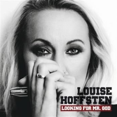 Louise Hoffsten - Looking For Mr. God