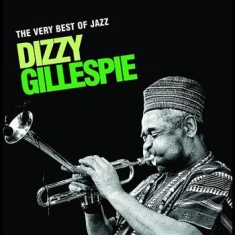Dizzy Gillespie - Very Best Of Jazz