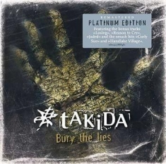 Takida - Bury The Lies - Platinum Edition