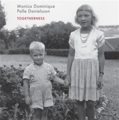 Dominique Monica & Palle Danielsson - Togetherness