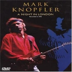 Mark Knopfler - Night In London