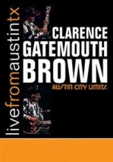 Brown Clarence Gatemouth - Live From Austin Tx