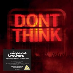 Chemical Brothers - Don't Think