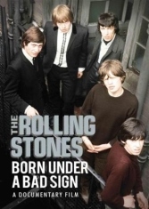 Rolling Stones - Born Under A Bad Sign Dvd Documenta