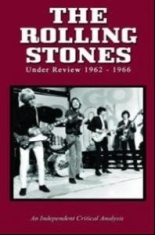 Rolling Stones - Under Review 1962-1966
