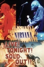 Nirvana - Live Tonight Sold Out