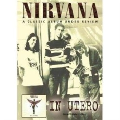Nirvana - Under Review - In Utero