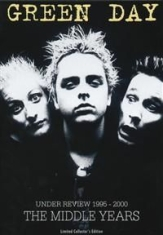Green Day - Under Review 1995-2000 The Middle
