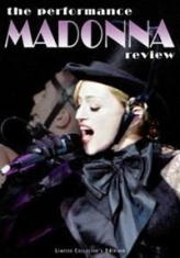 Madonna - Under Review The Performance