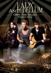 Lady antebellum - Own The Night World Tour
