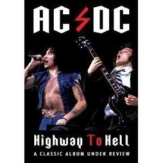 AC/DC - Highway To Hell - Under Review Docu