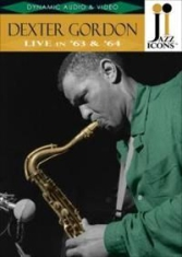 Dexter Gordon - Live In '63 And '64